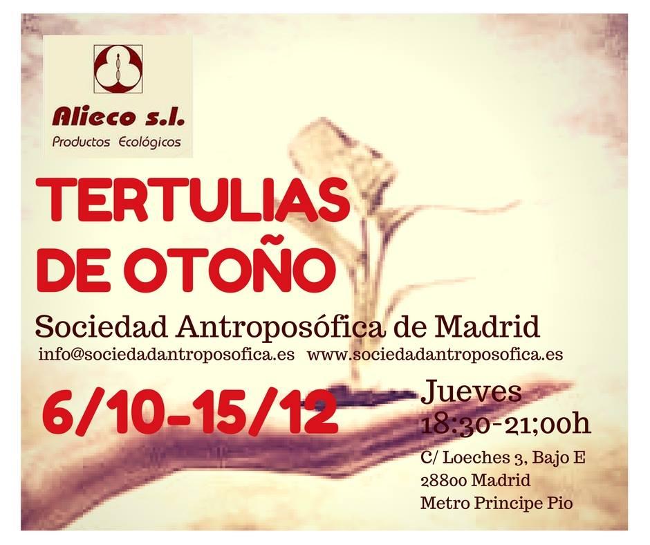 Tertulias de Otoño de la Sociedad Antroposófica de Madrid @ Sede de Sociedad Antroposófica de Madrid
